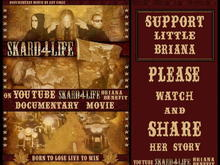 Support Briana ~ SKARD 4 LIFE MOVIE POSTER  